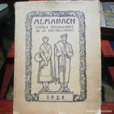 Libros antiguos: ALMANACH CATALA ROSSELLONES DE LA VEU DEL CANIGO-PERPINYA-1921. Lote 186064377