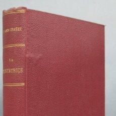 Livros antigos: 1923.- LA TENTATRICE. BLASCO IBAÑEZ. Lote 186069531