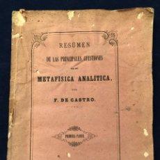Libros antiguos: RESUMEN DE LAS PRINCIPALES CUESTIONES DE METAFÍSICA ANALÍTICA POR C. DE CASTRO SEVILLA 1866. Lote 186071360