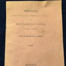 Libros antiguos: DISCURSO LEÍDO EN LA UNIVERSIDAD CENTRAL POR DON FRANCISCO GINER MADRID 1867. Lote 186071463