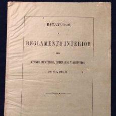 Libros antiguos: ESTATUTOS Y REGLAMENTO INTERIOR DEL ATENEO CIENTÍFICO LITERARIO Y ARTÍSTICO DE MADRID - 1867. Lote 186071573