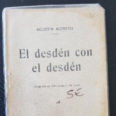 Libros antiguos: EL DESDEN CON EL DESDEM-AGUSTIN MORETO-1913. Lote 186076620