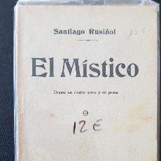 Libros antiguos: EL MISTICO-SANTIAGO RUSIÑIL -MADRID -SOCIEDAD DE AUTORES ESPAÑOLES 1913. Lote 186076791