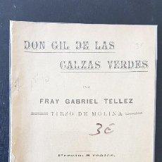 Libros antiguos: DON GIL DE LAS CALZAS VERDES-FRAY GRABIEL TELLEZ-TIRSO DE MOLINA. Lote 186077126