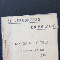 Libros antiguos: EL VERGONZOSO EN PALACIO-FRAY GRABIEL TELLEZ-TIRSO DE MOLINA. Lote 186077322