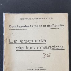 Libros antiguos: LA ESCUELA DE LOS MARIDOS-LEANDRO FERNANDEZ DE MORATIN. Lote 186077386