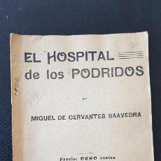 Libros antiguos: EL HOSPITAL DE LOS PODRDIDOS-MIGUEL DE CERVANTES SAAVEDRA. Lote 186077446