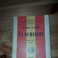 Libros antiguos: LA VUELTA AL MUNDO EN LA NUMANCIA CON SELLO O EXLIBRIS BENITO PEREZ GALDOS 1R MILLAR QUARTA 1906. Lote 186143086