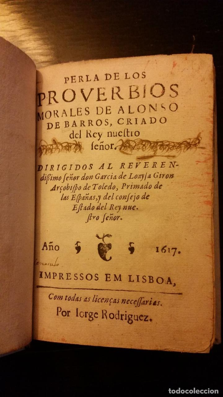 Libros antiguos: 1617 - ALONSO DE BARROS - PERLA DE LOS PROVERBIOS MORALES - LOPE DE VEGA, MATEO ALEMÁN - Foto 2 - 186168196