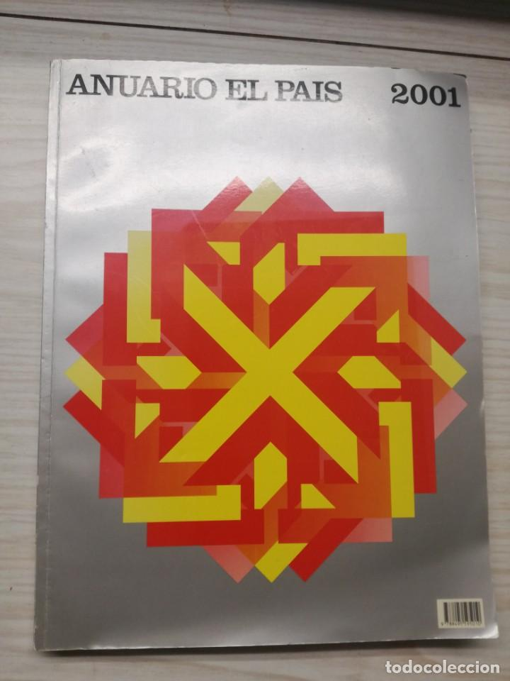 ANUARIO EL PAÍS 2001 (Libros Antiguos, Raros y Curiosos - Historia - Otros)