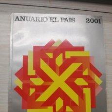 Libros antiguos: ANUARIO EL PAÍS 2001. Lote 186192195