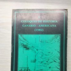 Libros antiguos: COLOQUIO DE HISTORIA CANARIO - AMERICANA 1982 TOMO II. Lote 186192275