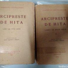 Libros antiguos: ARCIPRESTE DE HITA. LIBROS DEL BUEN AMOR I Y II. 1931. 1941. Lote 186195306