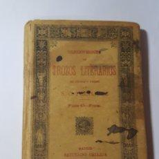 Libros antiguos: TROZOS LITERARIOS. S.C. FERNANDEZ. PARTE 1. SATURNINO CALLEJA. 1890. 160 PP. Lote 186207666