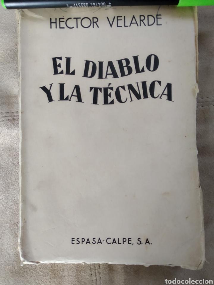EL DIABLO Y LA TÉCNICA. HÉCTOR VELARDE. 1935 PRÓLOGO DE RAMÓN GÓMEZ DE LA SERNA (Libros antiguos (hasta 1936), raros y curiosos - Literatura - Narrativa - Otros)