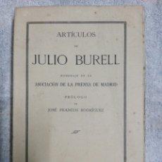 Libros antiguos: ARTICULOS DE JULIO BURELL..1925. Lote 186223601