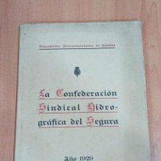 Libros antiguos: LA CONFEDERACION SINDICAL HIDROGRAFICA DEL SEGURA. EXPOSICION IBEROAMERICANA DE SEVILLA. 1929. Lote 186233912