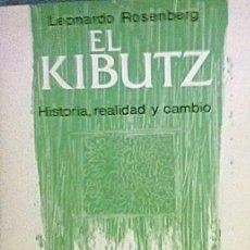 Libros antiguos: EL KIBUTZ DE LEONARDO ROSENBERG. EDICIONES RIO PIEDRAS. . Lote 186250013