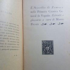 Libros antiguos: L'ASSEDIO DI ZAMORA NELLA PRIMERA CRONICA GENERAL DE ESPAÑA. MARIO PELAEZ. ROMA 1913. Lote 186262121
