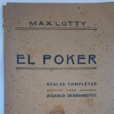 Libros antiguos: NAIPES. LIBRO EL POKER DE MAX LOTTY EDICIÓN DE 1920. Lote 186271640