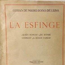 Livros antigos: ROSO DE LUNA : LA ESFINGE (¿QUIÉN SOMOS? - ¿DE DÓNDE VENIMOS? - ¿A DÓNDE VAMOS?). Lote 186280651