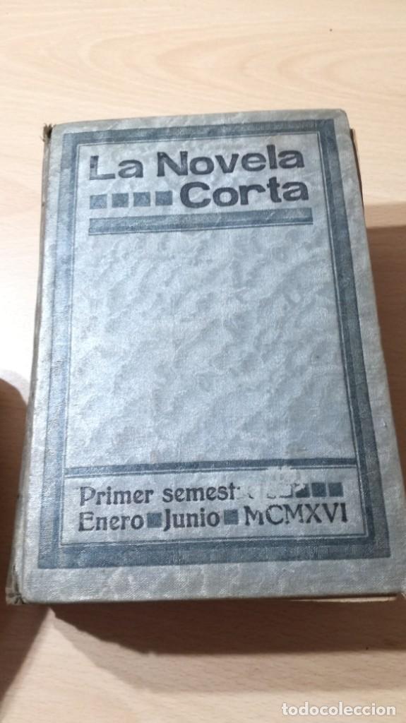 Libros antiguos: LA NOVELA CORTA PRIMER SEMESTRE ENERO JUNIO MCMXVI - 1916 - VER FOTOS TITULOS - Foto 54 - 186286253