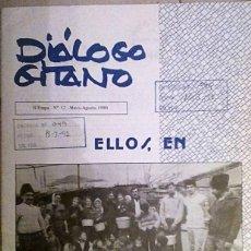 Libros antiguos: DIALOGO GITANO- ELLOS EN EL ESTE. Nª 52, MAYO DE 1990. Lote 186336683