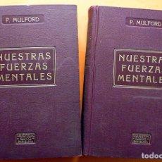 Libros antiguos: NUESTRAS FUERZAS MENTALES - 4 VOLÚMENES/2 TOMOS - PRENTICE MULFORD - MAUCCI - VER INDICES-CASI NUEVO. Lote 186342382