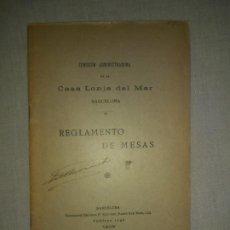 Libros antiguos: REGLAMENTO DE MESAS DE LA CASA LONJA DEL MAR BARCELONA - AÑO 1905 - MUY RARO.. Lote 186384988