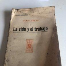 Libros antiguos: LA VIDA Y EL TRABAJO. Lote 186387975