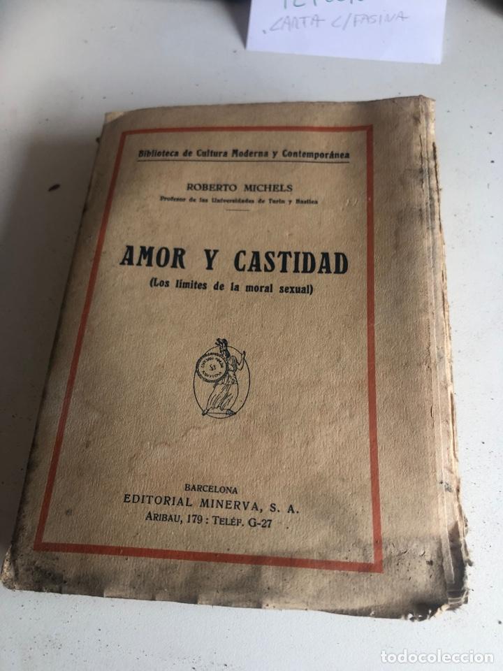 AMOR Y CASTIDAD (Libros Antiguos, Raros y Curiosos - Literatura - Otros)