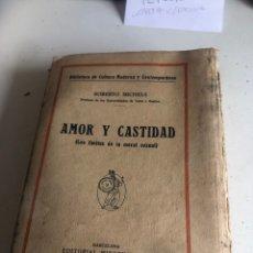 Libros antiguos: AMOR Y CASTIDAD. Lote 186388455