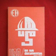 Libri antichi: UNIÓN SINDICAL OBRERA U.S.O.. AÑO 1976.. Lote 186418498