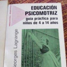 Livres anciens: LOTE DE 2 TÍTULOS- EDUCACIÓN PSICOMOTRIZ Y PSICOLOGÍA INFANTIL.. Lote 186472216