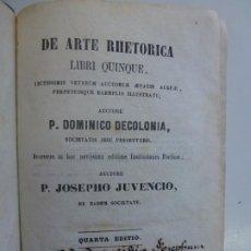 Libros antiguos: DE ARTE RHETORICA. LIBRI QUINQUE. DECOLONIA. JUVENCIO. 1861. Lote 186684597