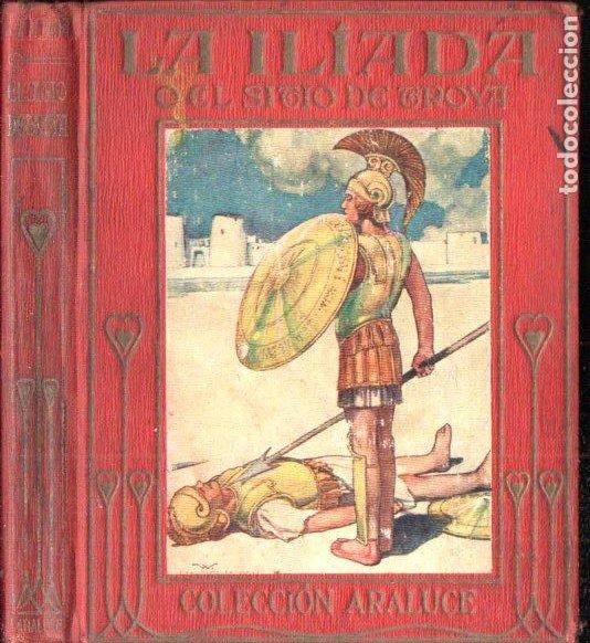 LA ILIADA ARALUCE (S.F.) (Libros Antiguos, Raros y Curiosos - Literatura Infantil y Juvenil - Otros)