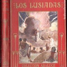 Libros antiguos: LOS LUSIADAS ARALUCE (1914) ILUSTRADO POR SEGRELLES. Lote 187093238