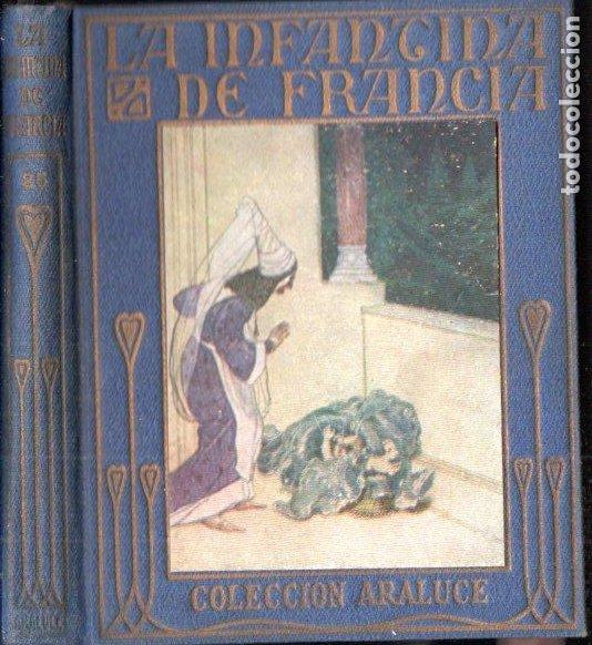 LA INFANTINA DE FRANCIA ARALUCE (S.F.) ILUSTRADO POR SEGRELLES (Libros Antiguos, Raros y Curiosos - Literatura Infantil y Juvenil - Otros)