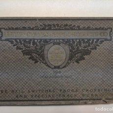 Libros antiguos: 1912 FERROCARRIL - RRR CATALOGO 17 THE LORAIN STELL COMPANY - RAILES CAMBIOS DE VIA ... PRECIOSO. Lote 187093540