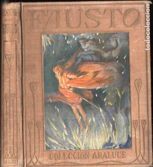 ARALUCE : FAUSTO DE GOETHE (1933) ILUSTRADO POR SEGRELLES (Libros Antiguos, Raros y Curiosos - Literatura Infantil y Juvenil - Otros)