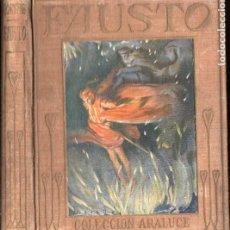 Libros antiguos: ARALUCE : FAUSTO DE GOETHE (1933) ILUSTRADO POR SEGRELLES. Lote 187094235