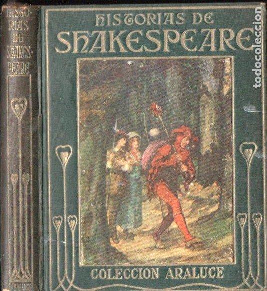 ARALUCE : HISTORIAS DE SHAKESPEARE (1914) (Libros Antiguos, Raros y Curiosos - Literatura Infantil y Juvenil - Otros)
