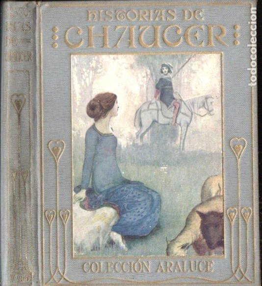 ARALUCE : HISTORIAS DE CHAUCER (S. F.) (Libros Antiguos, Raros y Curiosos - Literatura Infantil y Juvenil - Otros)