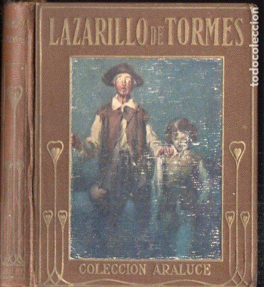 ARALUCE : EL LAZARILLO DE TORMES (1914) ILUSTRADO POR SEGRELLES (Libros Antiguos, Raros y Curiosos - Literatura Infantil y Juvenil - Otros)