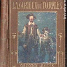 Libros antiguos: ARALUCE : EL LAZARILLO DE TORMES (1914) ILUSTRADO POR SEGRELLES. Lote 187095833
