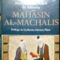 Libros antiguos: MAHASIM AL-MACHALIS, DE IBN ALARIF DE ALMERÍA. MIGUEL ASIN PALACIOS, Y GUILLERMO HERRERA PLAZA. Lote 187116603