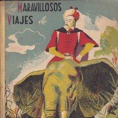 Libros antiguos: LOS MARAVILLOSOS VIAJES DE MARCO POLO DESCUBRIDOR DE ASIA . Lote 187149735