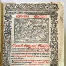 Libros antiguos: GÓTICO 1530. MORALIA GREGORII. SANCTI GREGORII MAGNI ... LIBER MORALIUM IN BEATUM JOB... . Lote 187162103