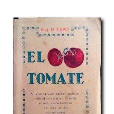 Libros antiguos: EL TOMATE. PROF. N. CAPO. Lote 187164788
