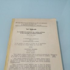 Libros antiguos: LOI FÉDÉRALE SUR LE CONTROLE DU COMMERCE DES METAUX PRÉCIEUEX DE OUVRAGES... 1931.. Lote 187171437